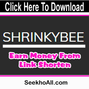 Shrinkybee | Earn Upto 38$ Per 1000 Click On Your Shorten Links |