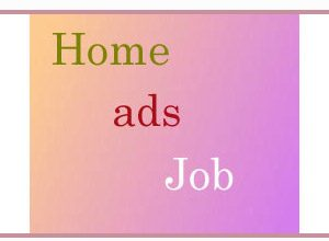 Photo of Home Ads Job | You Can Earn Money At Home By Advertisement |